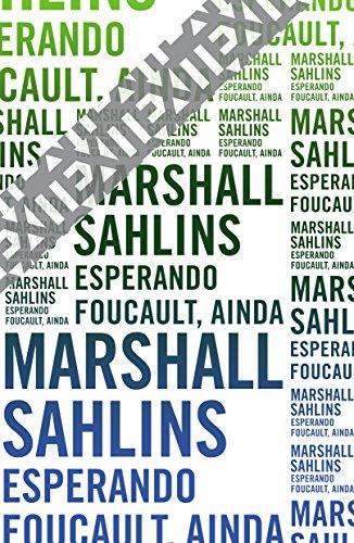 Esperando Foucault, ainda, livro de Marshall Sahlins