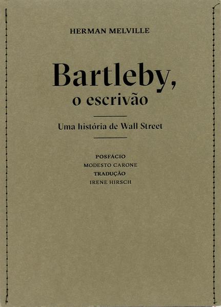 Bartleby, o escrivão - uma história de Wall Street, livro de Herman Melville