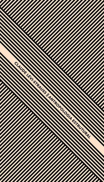 Antropologia Estrutural, livro de Claude Lévi-Strauss