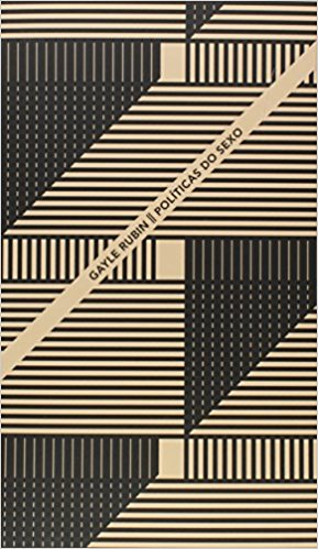 Políticas do Sexo, livro de Gayle Rubin