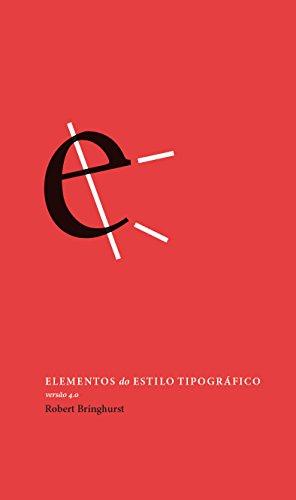 Elementos do Estilo Tipográfico. Versão 4.0, livro de Robert Bringhurst