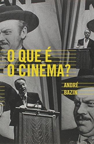 O que é o cinema?, livro de André Bazin