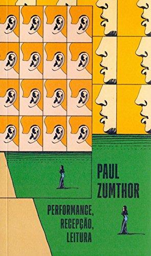 Performance, recepção, leitura, livro de Paul Zumthor