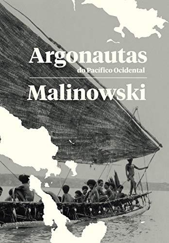 Argonautas do Pacífico Ocidental, livro de Bronislaw Malinowski