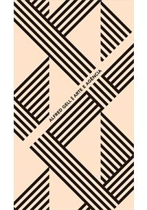Arte e Agência, livro de Alfred Gell