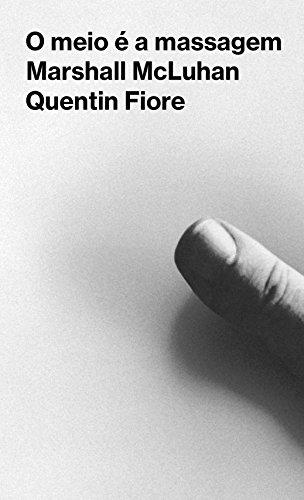 O meio é a massagem, livro de Marshall Mcluhan, Quentin Fiore