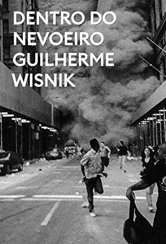 Dentro do nevoeiro, livro de Guilherme Wisnik