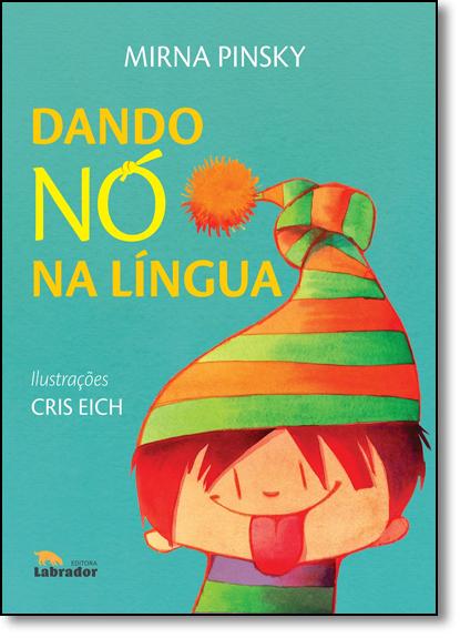 Dando Nó Na Lingua, livro de Mirna Pinsky