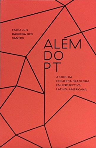 Além do PT, livro de Fabio Luis Barbosa dos Santos