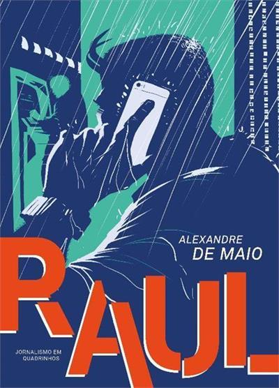 Raul, livro de Alexandre De Maio
