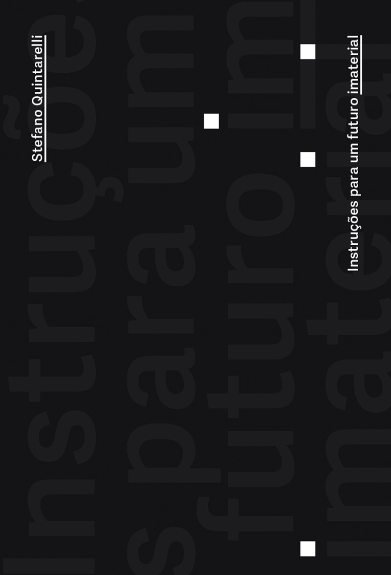 Instruções para um futuro imaterial, livro de Stefano Quintarelli