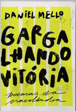Gargalhando vitória: poemas da Cracolândia, livro de Daniel Mello