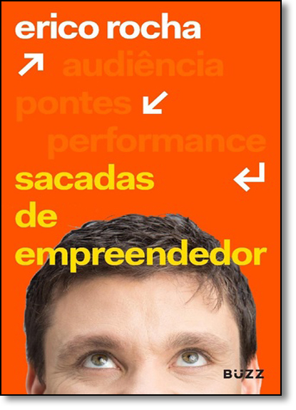Sacadas de Empreendedor, livro de Erico Rocha