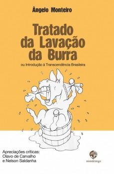 Tratado da lavação da burra - ou Introdução à Trasncendência Brasileira, livro de Ângelo Monteiro