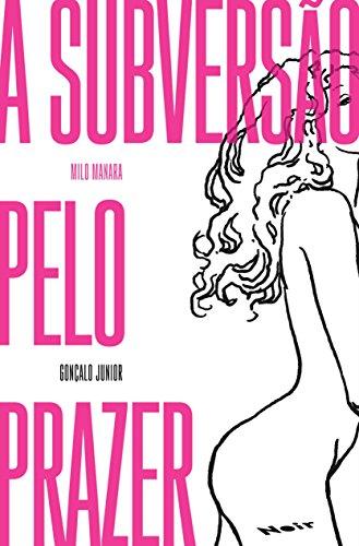 Milo Manara - A subversão pelo prazer, livro de Gonçalo Junior