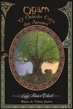 Ogam - O Oráculo Celta das Árvores, livro de Lady Mirian Black