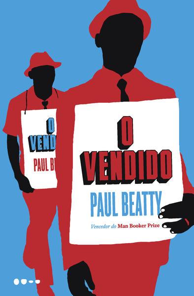 O Vendido, livro de Paul Beatty