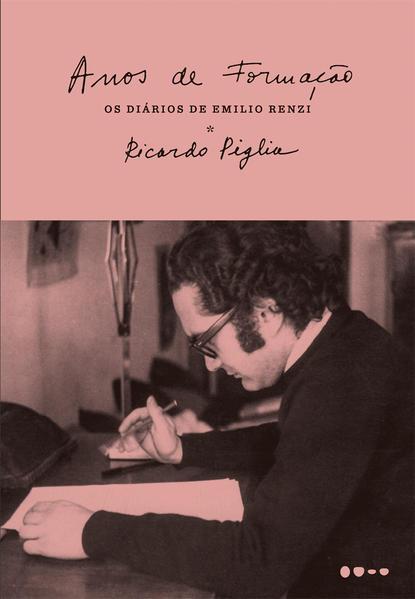 Anos de formação, livro de Ricardo Piglia