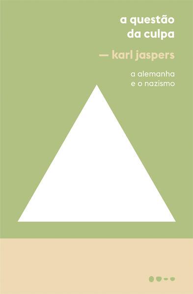 A Questão da Culpa. A Alemanha e o Nazismo, livro de Karl Jaspers