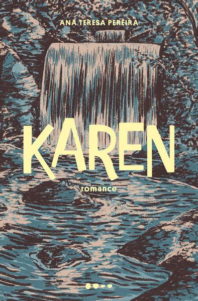Karen, livro de Ana Teresa Pereira