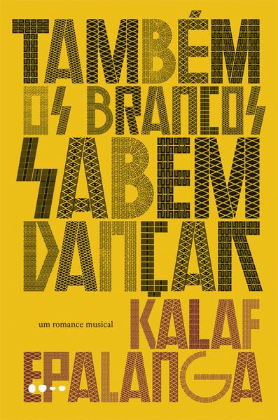 Também os brancos sabem dançar, livro de Kalaf Epalanga