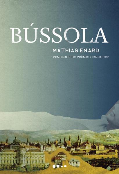 Bússola, livro de Mathias Enard