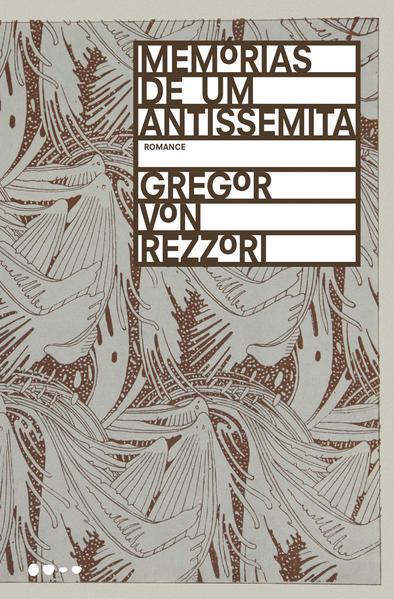 Memórias de um antissemita, livro de Gregor von Rezzori