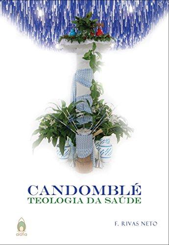 Candomblé. Teologia da Saúde, livro de F. Rivas Neto