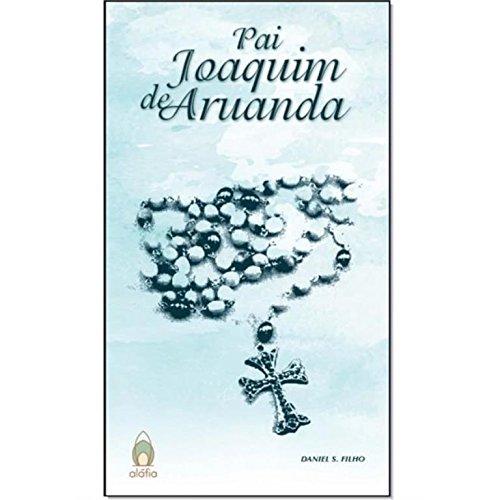 Pai Joaquim de Aruanda, livro de Daniel S. Filho