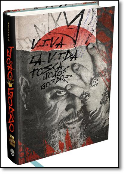 João Gordo: Viva La Vida Tosca, livro de João Gordo