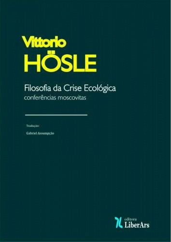 Filosofia da crise ecológica: conferências moscovitas, livro de Vittorio Hösle