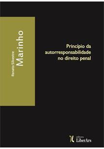 Princípio de autorresponsabilidade no direito penal, livro de Renato Silvestre Marinho
