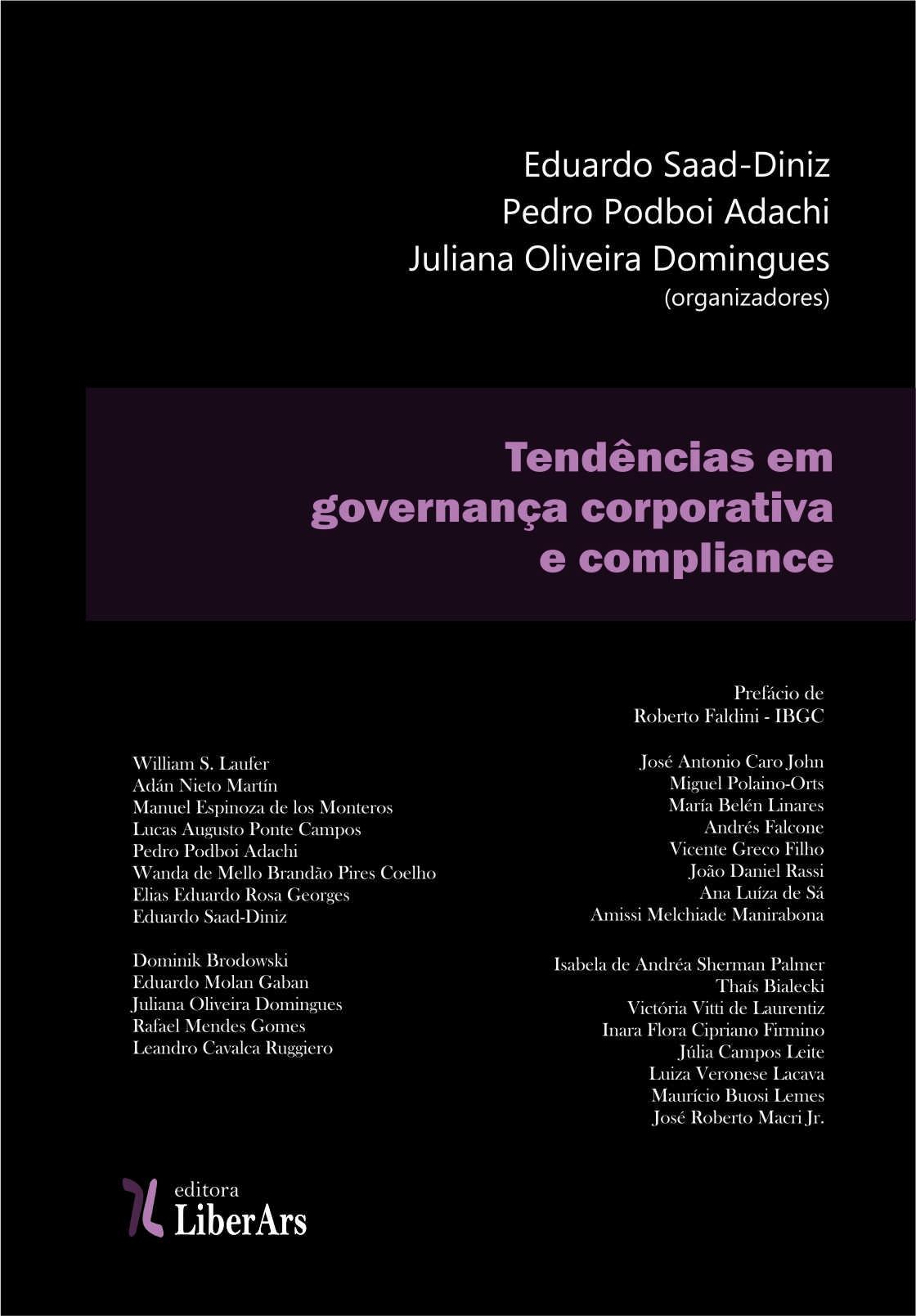 Tendências em governança corporativa e compliance, livro de Eduardo Saad-Diniz , Pedro Podboi Adachi , Juliana Oliveira Domingues (organizadores)