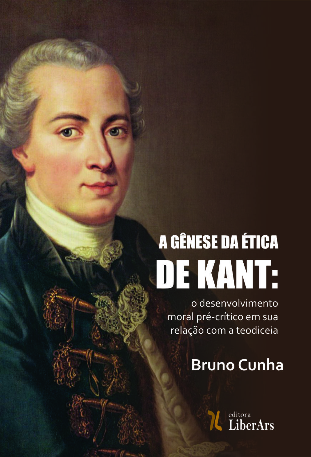 Gênese da ética em Kant, A, livro de Bruno Cunha