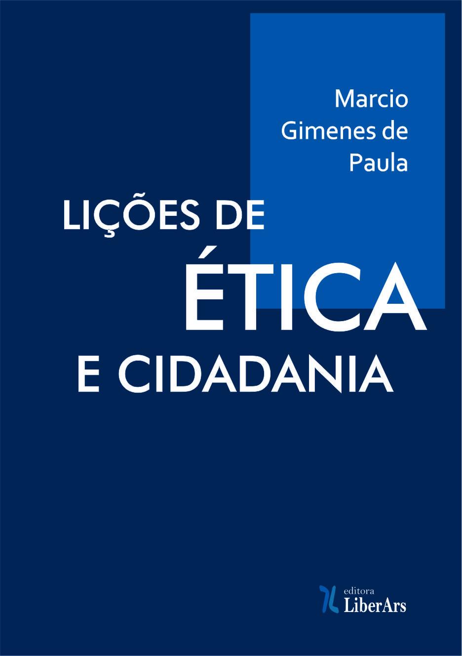 Lições de ética e cidadania, livro de Márcio Gimenes de Paula
