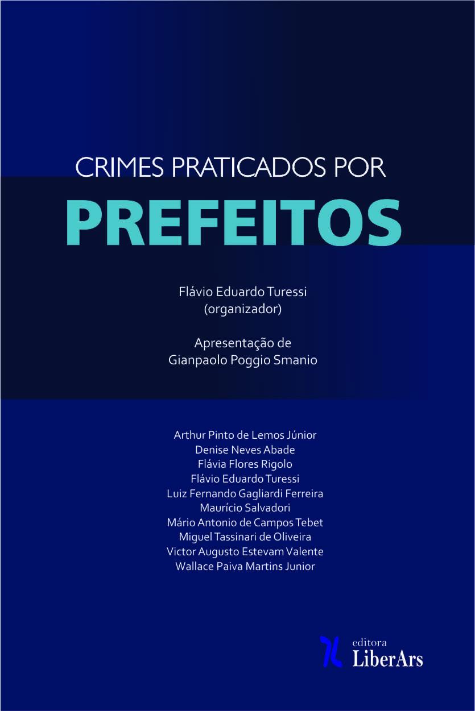 Crimes praticados por prefeitos, livro de Flávio Eduardo Turessi (org.)