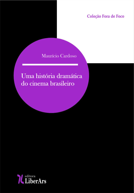 História Dramática do cinema brasileiro, livro de Maurício Cardoso