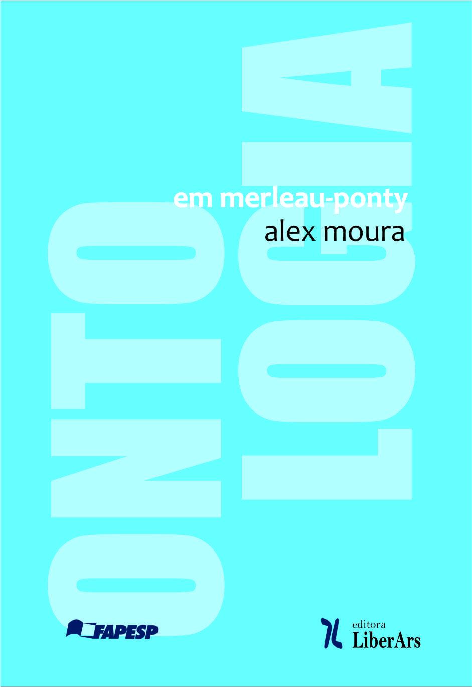 Ontologia em Merleau-Ponty, livro de Alex Moura