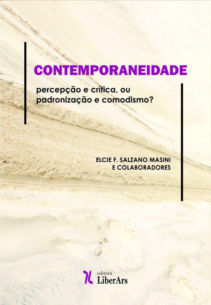 Contemporaneidade: percepção e crítica, ou padronização e comodismo?, livro de Elcie F. Salzano Masini