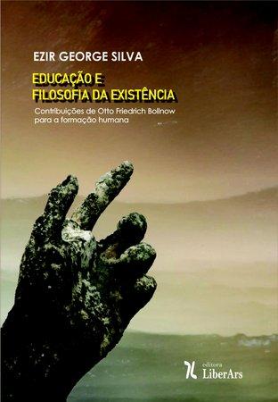 Educação e filosofia da existência, livro de Ezir George da Silva