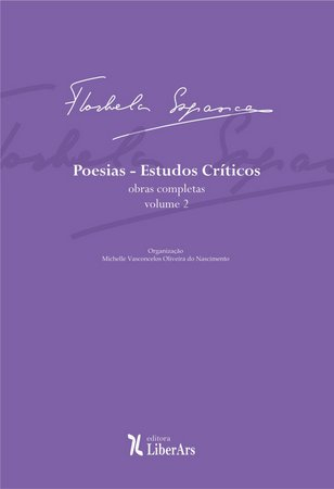 Poesias: Estudos Críticos - Obra completa de Florbela Espanca - vol. 2, livro de Michelle Vasconcelos Oliveira do Nascimento