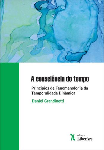 A consciência do tempo, livro de Daniel Grandinetti