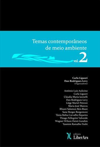 Temas contemporâneos de meio ambiente - vol. 2, livro de Carla Liguori, Dan Rodrigues Levy (orgs.)
