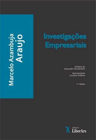 Investigações empresariais, livro de Marcelo Azambuja Araujo