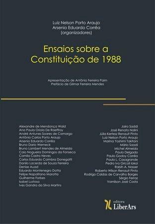 Ensaios sobre a Constituição de 1988, livro de Luiz Nelson Porto Araujo, Arsenio Eduardo Corrêa (orgs.)