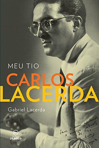Meu Tio Carlos Lacerda, livro de Gabriel Lacerda