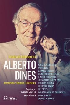 Ensaios em homenagem a Alberto Dines, livro de Fábio Koifman, Avraham Milgram