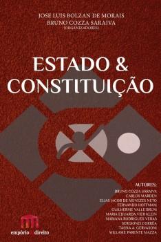 Estado & Constituição, livro de Jose Luis Bolzan de Morais, Bruno Cozza Saraiva