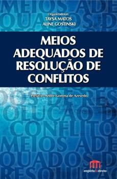 Meios adequados de resolução de conflitos, livro de Aline Gostinski, Taysa Matos