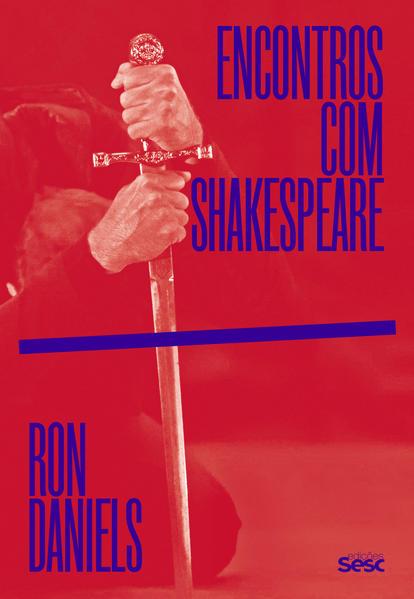 Encontros com Shakespeare, livro de Ron Daniels